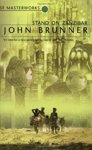 Stand On Zanzibar by John Brunner (12-Aug-1999) Paperback