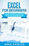 #10: Excel for Beginners: Learn Excel 2016, Including an Introduction to Formulas, Functions, Graphs, Charts, Macros, Modelling, Pivot Tables, Dashboards, Reports, Statistics, Excel Power Query, and More