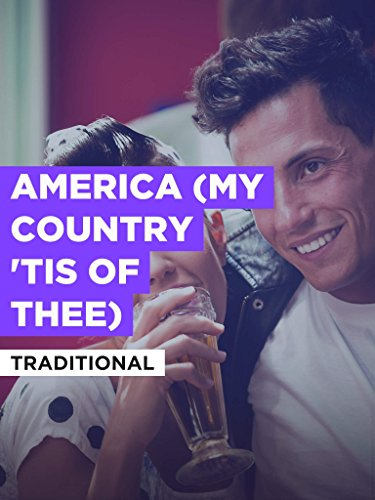 """America (My Country 'tis Of Thee) im Stil von """"Traditional"""""""