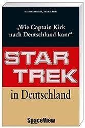 Star Trek in Deutschland: Wie Captain Kirk nach Deutschland kam