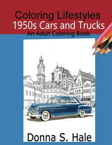 1950s Cars and Trucks Adult Coloring Book