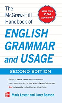 McGraw-Hill Handbook of English Grammar and Usage, 2nd Edition: With 160 Exercises par [Lester, Mark, Beason, Larry]