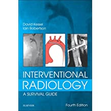 Interventional Radiology: A Survival Guide E-Book (English Edition)