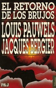 El retorno de los brujos par Bergier Pauwels