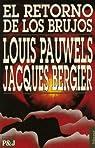 El retorno de los brujos par Pauwels