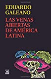 Las venas abiertas de America Latina/ Open Veins of Latin America