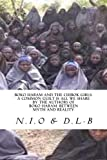 Boko Haram and the Chibok Girls: A Common Guilt is all We Share (Boko Haram: Between Myth and Reality, Band 2)