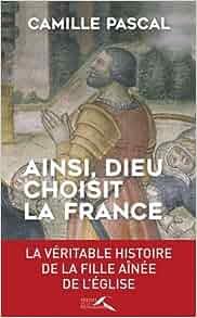 Couverture Ainsi, Dieu choisit la France