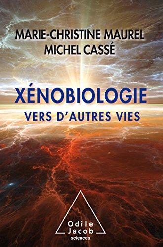 Xnobiologie: Vers d'autres vies