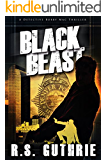 Black Beast: A Hard Boiled Murder Mystery (A Detective Bobby Mac Thriller Book 1) (English Edition)
