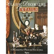 Classic Decorative Details by Henrietta Spencer-Churchill (1994-09-15)
