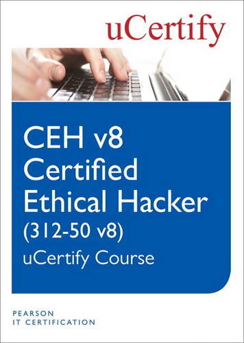 Ceh V8 Certified Ethical Hacker 312-50 V8 uCertify Course Student Access Card por uCertify