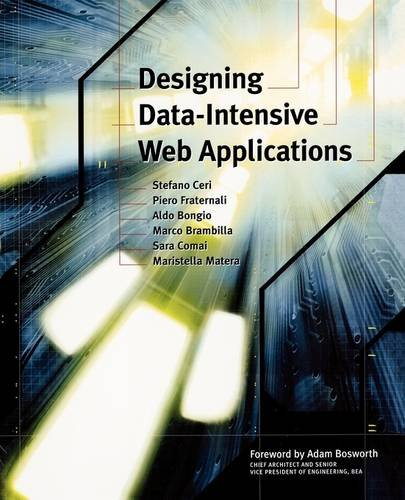 Designing Data-Intensive Web Applications (The Morgan Kaufmann Series in Data Management Systems) (Aldo-computer)