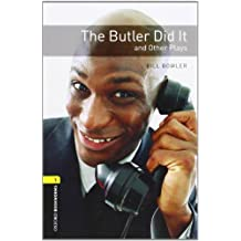 The Butler Did it : And Other Plays