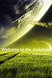 Welcome to the Jackalope (Haro Celwick Science Fiction Western Book 2)