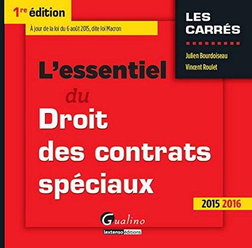 L'Essentiel du Droit des contrats spéciaux par Julien Bourdoiseau