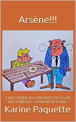 Couverture du livre Arsène!!!: A PARTIR DE 8 ANS.