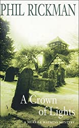 A Crown of Lights: A Merrily Watkins Mystery by Phil Rickman (May 23,2003)