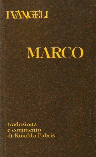 I vangeli. Marco