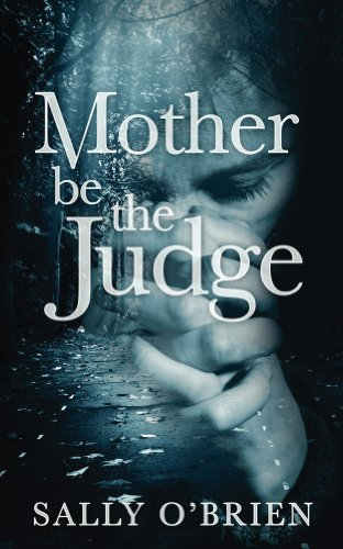 Mother be the judge ebook sally obrien amazon kindle store mother be the judge by obrien sally fandeluxe PDF