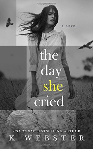 The Day She Cried