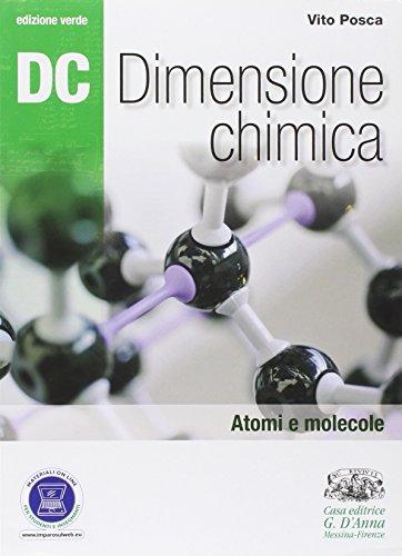 Dc. Dimensione chimica. Ediz. verde. Per il Liceo scientifico. Con espansione online: 1