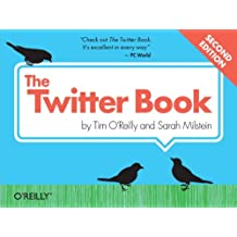 The Twitter Book by Tim O'Reilly (2011-12-03)