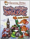 Scarica Libro Parlo subito inglese (PDF,EPUB,MOBI) Online Italiano Gratis