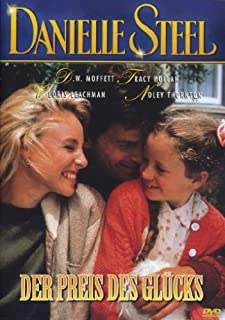 Danielle Steel - Der Preis des Glücks