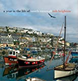 A Year In The Life Of South Cornwall by Rob Beighton front cover