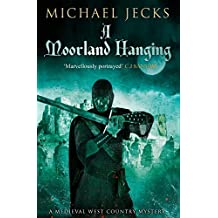 A Moorland Hanging (Knights Templar Mysteries Book 3)