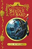 [(The Tales of Beedle the Bard)] [Author: J. K. Rowling] published on (February, 2017) - Bloomsbury Publishing PLC - 09/02/2017