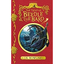 [(The Tales of Beedle the Bard)] [Author: J. K. Rowling] published on (February, 2017)