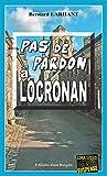 Pas de pardon à Locronan: Une enquête de Paul Capitaine (Enquêtes & Suspense)