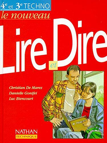 Le nouveau Lire et Dire : [4e et 3e techno] par Danièle Gonifei, Christian de Marez, Luc Biencourt