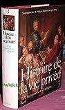 Histoire de la vie privée. 3, De la Renaissance aux Lumières |