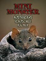 Mini Monster - Australiens Flauschige Räuber