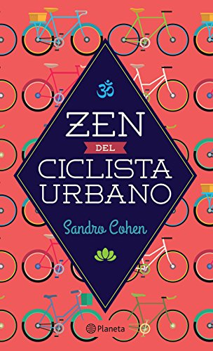 Zen del ciclista urbano por Sandro Cohen