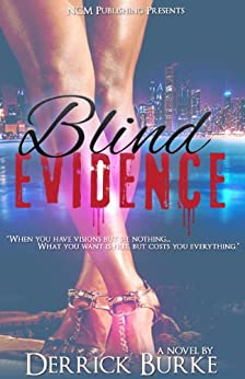 Blind Evidence (English Edition) di [Burke, Derrick]