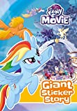#8: My Little Pony Movie: Giant Sticker Storybook: with colouring