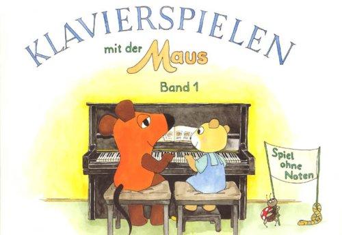 Klavierspielen mit der Maus 1. Klavier ohne Noten