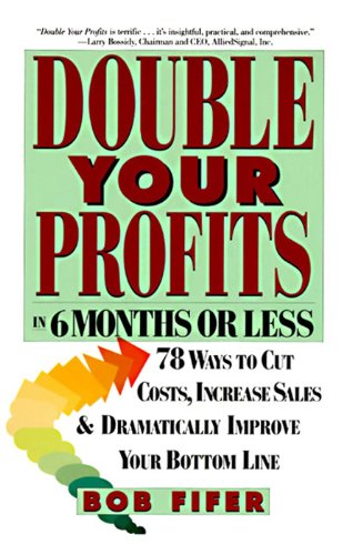 Double Your Profits In Six Months Or Less English Edition Ebook