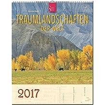 TRAUMLANDSCHAFTEN der Welt - Original Stürtz-Kalender 2017 - Hochformat-Kalender 36 x 45 cm mit Platz für Notizen (Kalender-Hochformat)