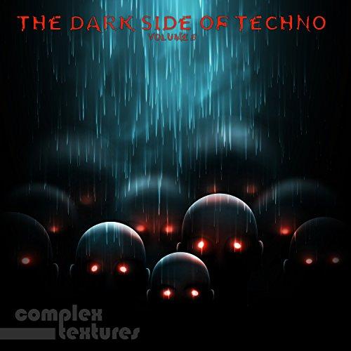 The Dark Side of Techno, Vol. 5