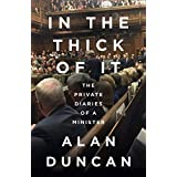 In the Thick of It: The Private Diaries of a Minister