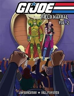 G.I. Joe: Field Manual Vol. 2 by [Sorenson, Jim, Forster, Bill]