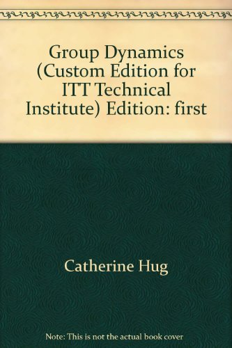group-dynamics-custom-edition-for-itt-technical-institute-edition-first