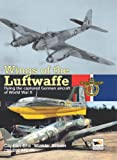 Wings of the Luftwaffe: Flying German Aircraft of World War II (Consign)