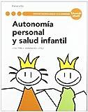 Autonomía personal y salud infantil