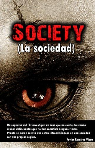 Society (La sociedad) por Javier Ramírez Viera